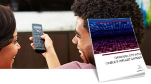 Bringing OTT to Cable's Walled Garden White Paper